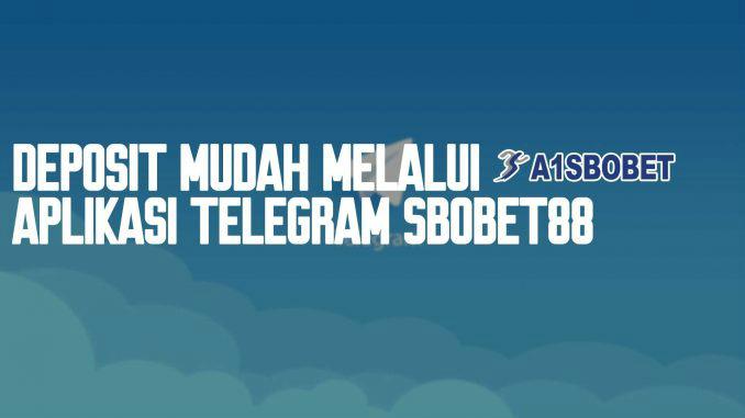 deposit sbobet juga bisa melalui telegram